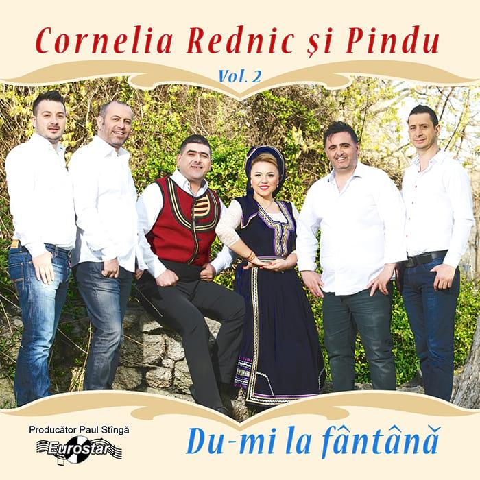 Cornelia Rednic și Pindu – Du-mi la fântână