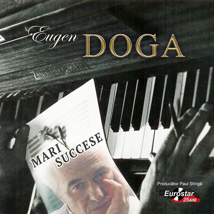 Eugen Doga – Mari succese