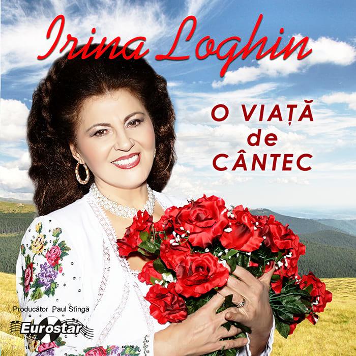 Irina Loghin – O viață de cântec