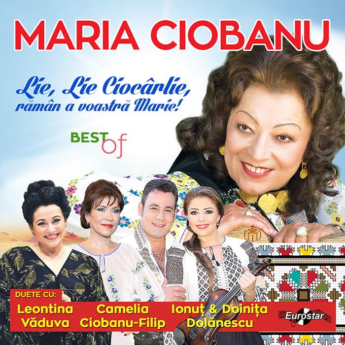 Maria Ciobanu – Best of, Lie, Lie Ciocârlie, rămân a voastră Marie