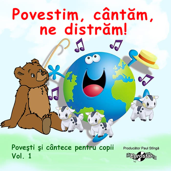Povești și cântece pentru copii, vol. 1