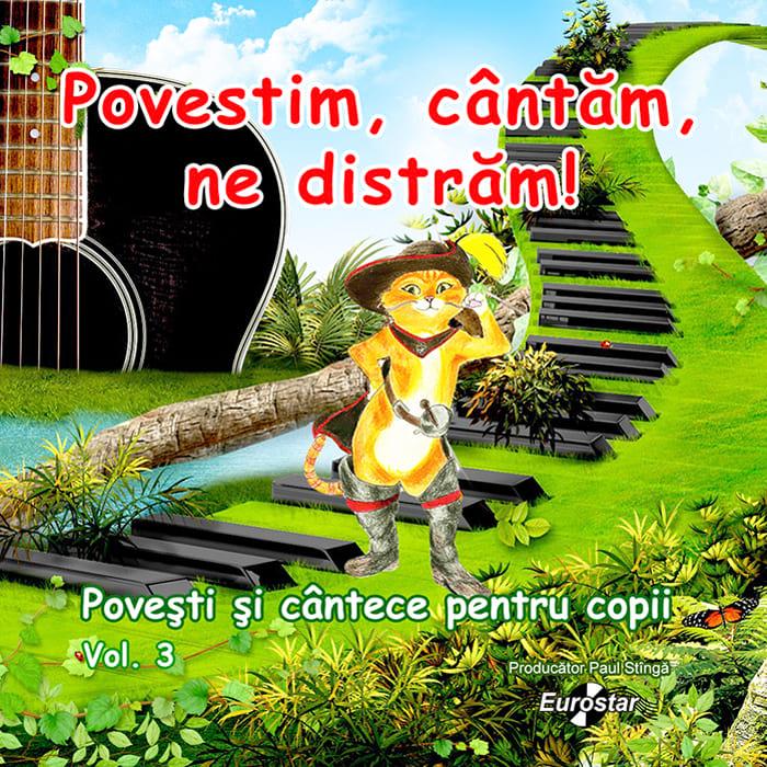 Povești și cântece pentru copii, vol 3