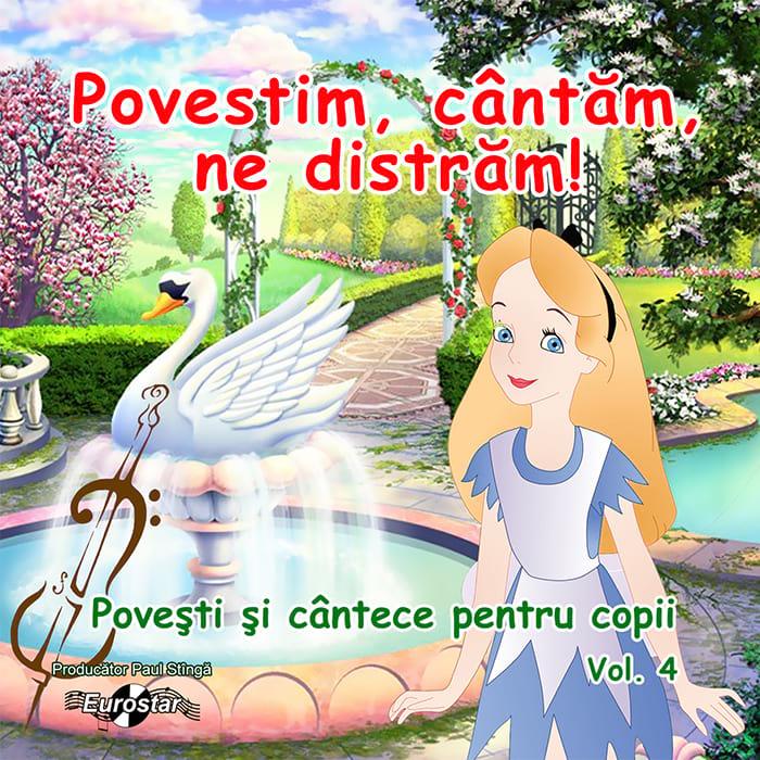 Povești și cântece pentru copii, vol. 4